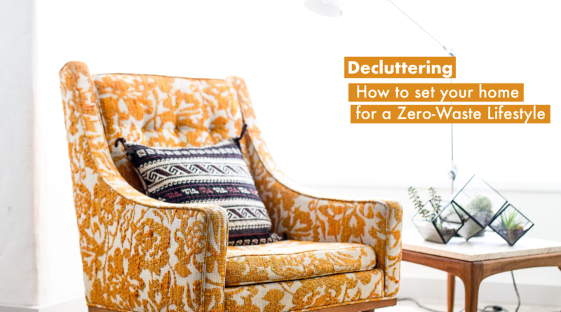 declutter your home - zero waste cleaning - a greener life