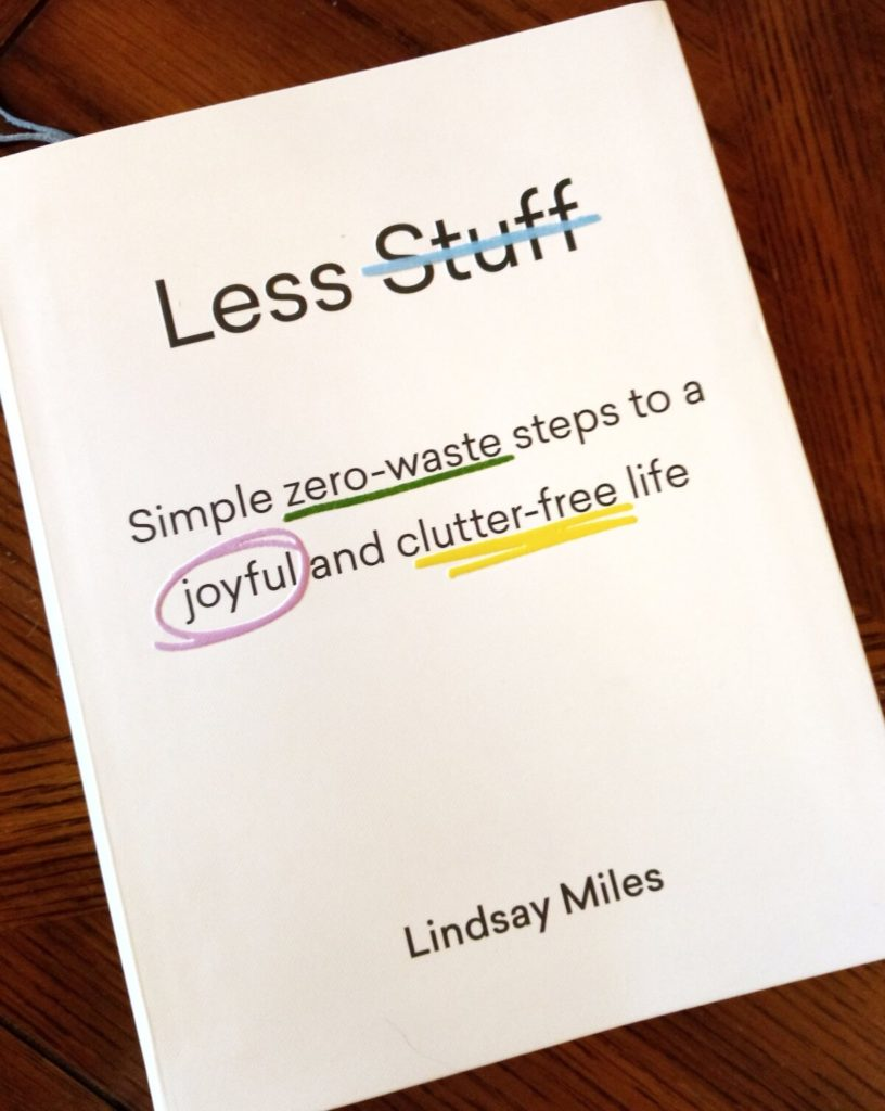 Less stuff book Lindsey Miles